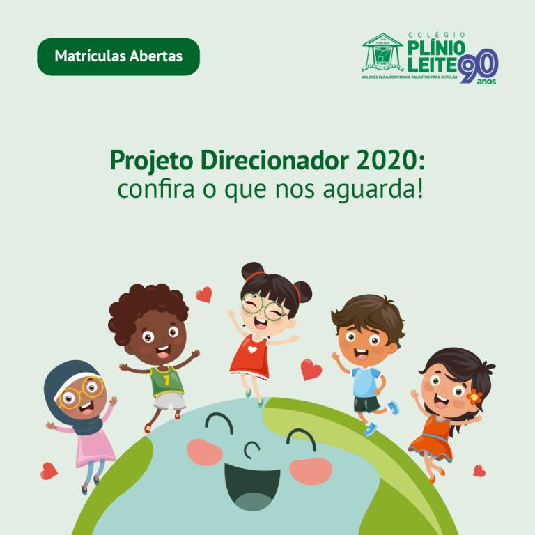PROJETO DIRECIONADOR 2020: De todos os cantos do mundo, compromisso em acolher, amar, incluir e respeitar