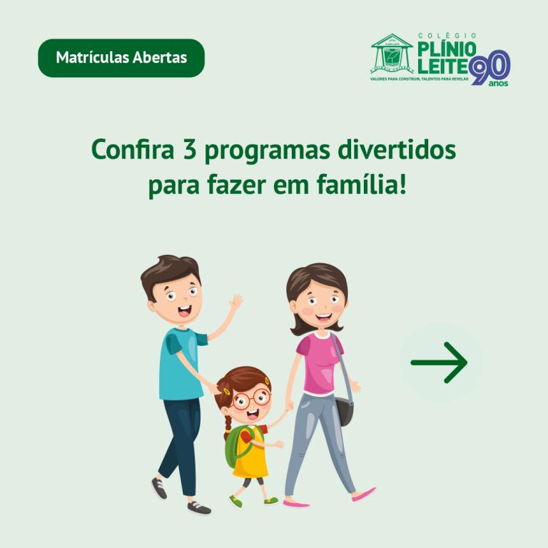 Confira 3 programas divertidos para fazer em família!